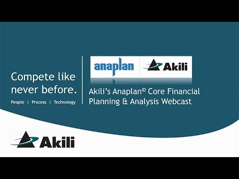 Akili's Anaplan Core Financial Planning Analysis Webcast