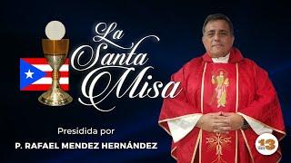 Santa Misa de Hoy Lunes, 7 de Junio de 2021