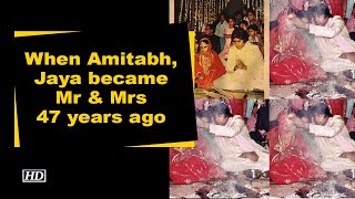 When Amitabh, Jaya became Mr & Mrs 47 years ago - BOLLYWOODCOUNTRY