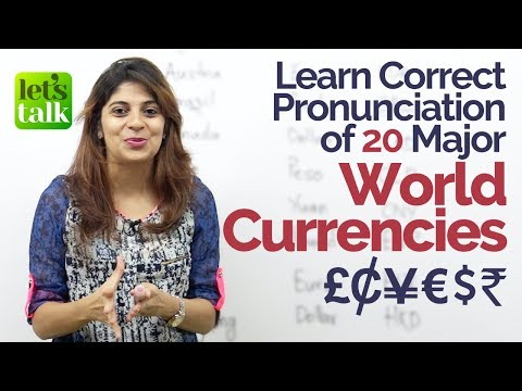 connectYoutube - Learn Correct Pronunciation of 20 Major World Currencies – English Speaking Practice Lesson