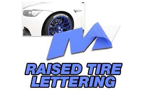 Raised Tire Lettering - Installation