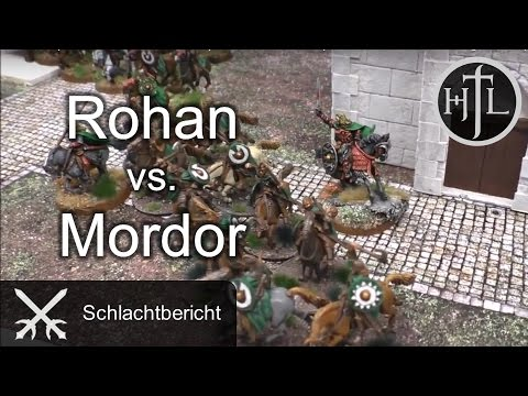 Battlereport - Rohan vs. Mordor (Mittelerde Tabletop / Hobbit / Herr der Ringe / HdR)