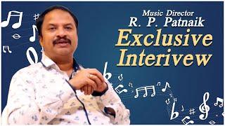 Music Director R P Patnaik Exclusive Interview | RP Patnaik Interview | Anchor Kavya | TFPC - TFPC