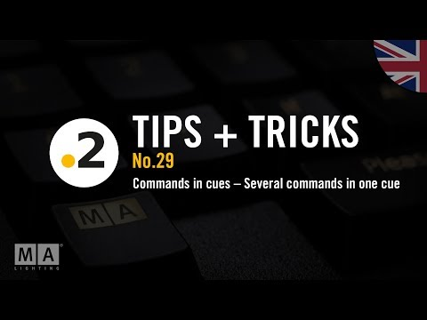 dot2 tips and tricks No. 29 – Commands in cues – Several commands in one cue
