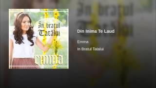 Din inima te Laud - Emma Repede