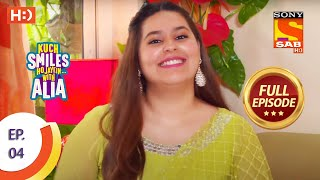 Kuch Smiles Ho Jayein With Alia - Ep 4 - Full Episode - 29th May 2020 - SABTV