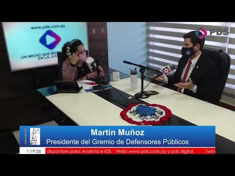 Invitado Martín Muñoz - Presidente del Gremio de Defensores Públicos  Parte 1