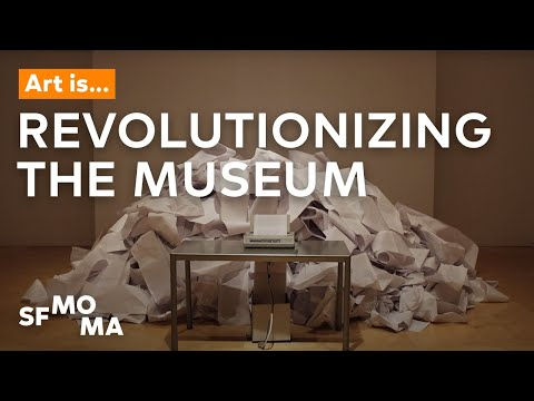Art Is… Revolutionizing the Museum | SFMOMA Shorts
