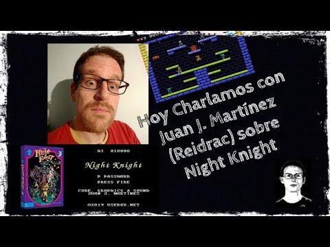 Hoy Charlamos con Juan J. Martínez (Reidrac) sobre Night Knight