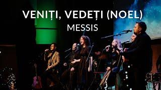 Veniti, vedeti (Noel) - Messis
