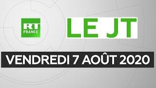 Le JT de RT France – Vendredi 7 août 2020 : Liban, Covid-19, TikTok