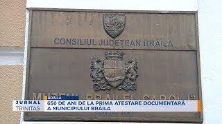 650 de ani de la prima atestare documentara a municipiului Braila