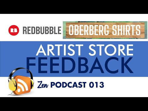 REDBUBBLE STORE Review – Oberberg Shirts – Zen Podcast 013