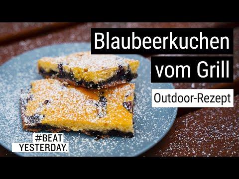 #BeatYesterday-Outdoor-Rezept: Blaubeerkuchen vom Grill