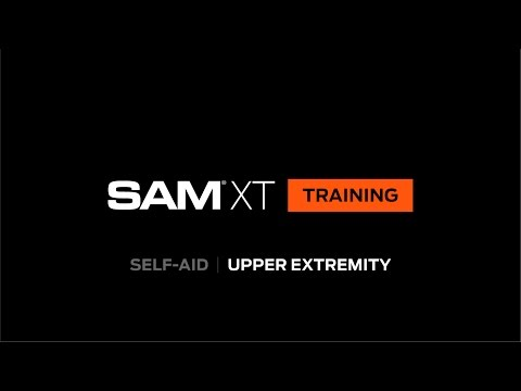 SAM XT Training  |  Self-Aid Upper Extremity  |  SAM Medical