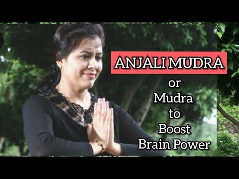 Anjali Mudra |  Brain Boosting Mudra | Namaste Mudra