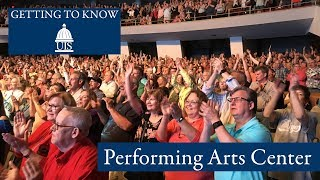 Getting to Know UIS: Performing Arts Center