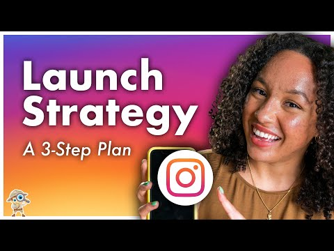 Instagram Marketing: How to Launch a Product on Instagram