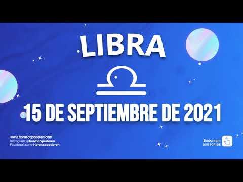 Horoscopo De Hoy Libra - 15 de Septiembre de 2021