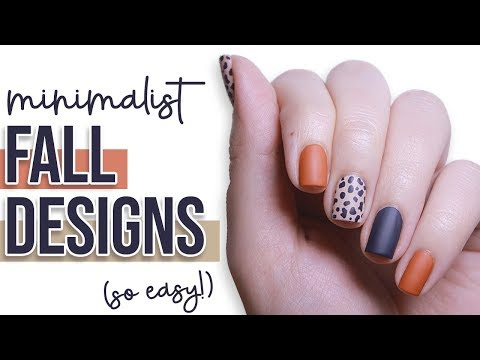 3 Minimalist Nail Art Designs For FALL! 🍂