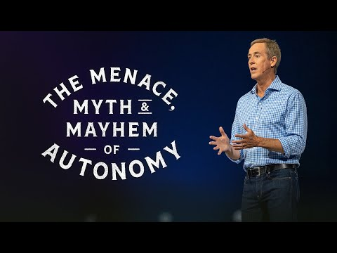 The Menace, Myth, & Mayhem of Autonomy // Andy Stanley