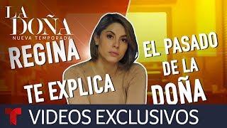 La Doña 2   Los motivos de La Doña según Regina   Telemundo