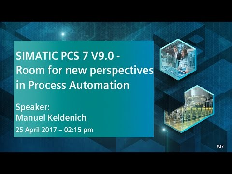 SIMATIC PCS 7 V9.0 -  Room for new perspectives in Process Automation | 25 April 2017 - 2:15 pm