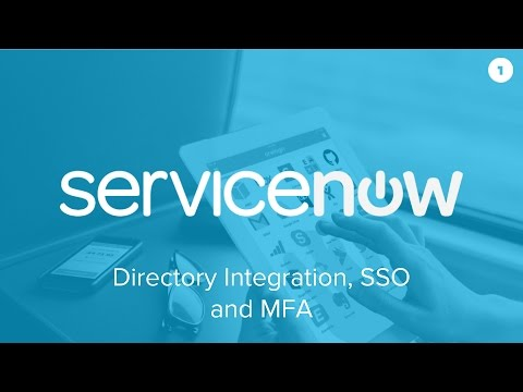 OneLogin for ServiceNow - Directory Integration, SSO and MFA