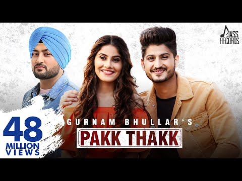 Pakk Thakk-Gurnam Bhullar Video Song Lyrics | Mp3 Download