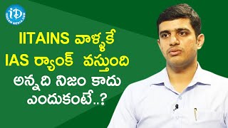 UPSC 77th Rank Holder Katta Ravi Teja about IITians backslashu0026 Civils Exams | Dil Se With Anjali - IDREAMMOVIES