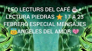 LEO LECTURA CAFÉ + PIEDRAS ????EX LE QUITAS SUEÑO???? VUELVE AMORES???? NUEVOS ???? TRIUNFOS????????