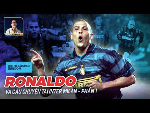 THE LOCKER ROOM | CÂU CHUYỆN VỀ RONALDO TẠI INTER MILAN - PHẦN 1