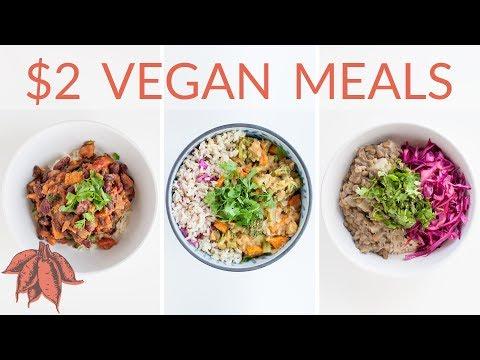 $2 Vegan Meals   3 Freakin' Delicious Cheap Vegan Entrees