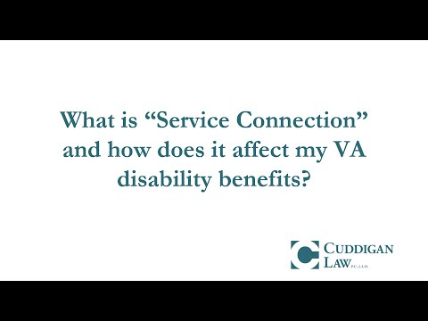 "How  ""Service Connection"" Can Affect VA disability Benefits"