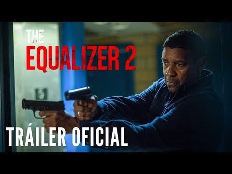 THE EQUALIZER 2. Tráiler Oficial HD en español. En cines 27 de julio.