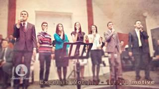 10000 Motive - Excelsis Worship