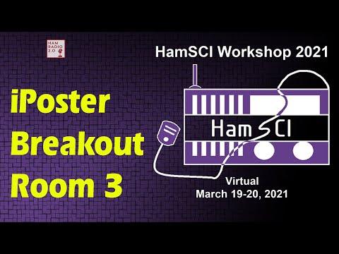 HamSci 2021: iPoster Breakout Room 3