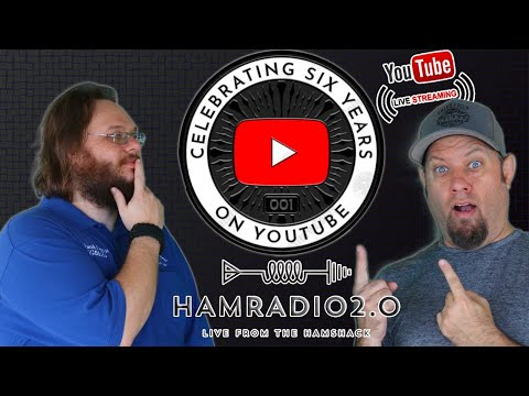 6 Years on YouTube! - Ham Radio 2.0 Livestream Special