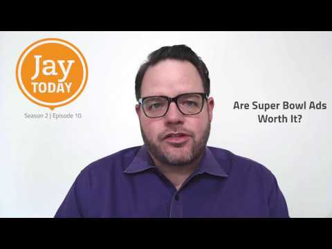 Are Super Bowl Ads Worth It? Jay Today 2.10