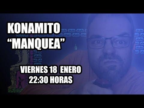 """Konamito """"Manquea"""" (I)"""