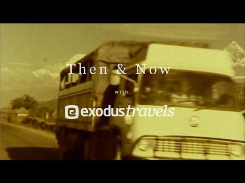 Then & Now with Exodus Travels