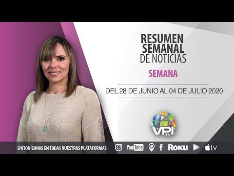 Resumen semanal de noticias del 29 de junio al 05 de julio - VPItv