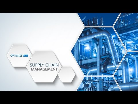 OPTIMIZE 2017 - Supply Chain Management Track Preview