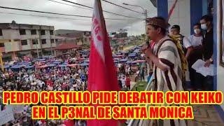 PEDRO CASTILLO QUIERE DEBATIR CON KEIKO PERO EN EL P3NAL DE SANTA MONICA...