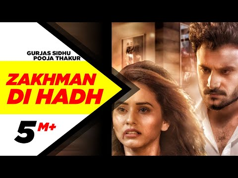 Zakhman Di Hadh-Gurjas Sidhu Video Song With Lyrics | Mp3 Download