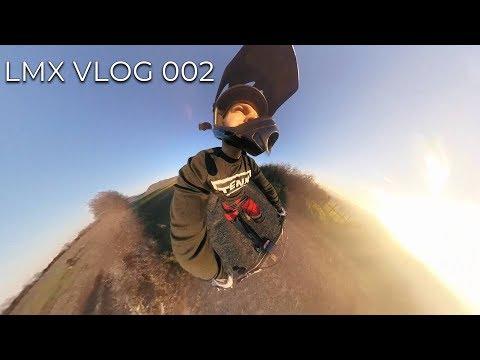 LMX Vlog 002