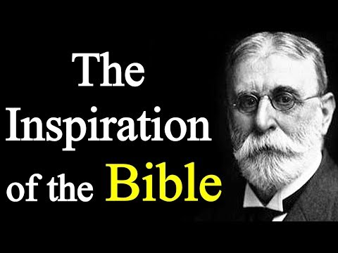 The Bible: Is it Inspired? - B. B. Warfield