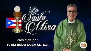 Santa Misa de Hoy Sábado, 15 de Mayo de 2021