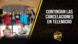 Continúan las cancelaciones en Telemicro!!!