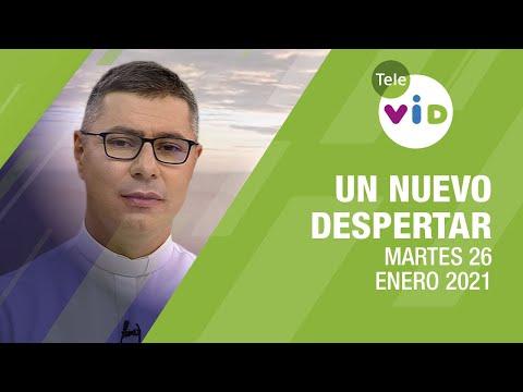 Un nuevo despertar 🌄 Martes 26 de Enero 2021, Padre Carlos Andrés Montoya - Tele VID